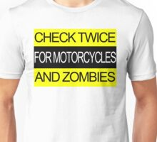 Check Twice for Motorcycles and Zombies Unisex T-Shirt