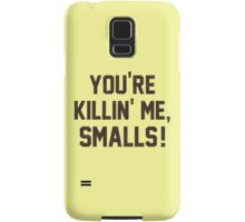 You're Killin' Me, Smalls!  Baseball Nostalgia Samsung Galaxy Case/Skin