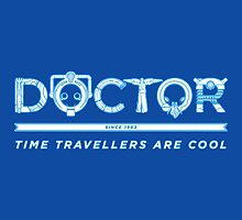 Doctor Who - Time Travellers Are Cool by Mellark90