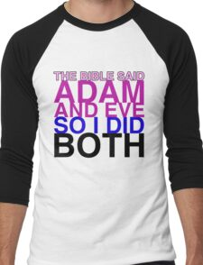 The Bible said Adam and Eve so I did both. Men's Baseball ¾ T-Shirt