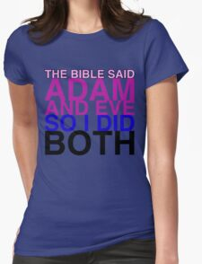 The Bible said Adam and Eve so I did both. Womens Fitted T-Shirt