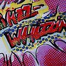 PHIZZ-WHIZZING POP-ART  by Eraclis Aristidou