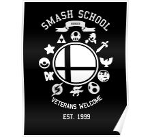 Smash School Veteran Class (White) Poster