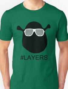 #LAYERS T-Shirt