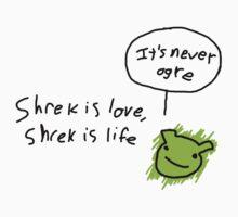 It's Never Ogre  | Unisex T-Shirt
