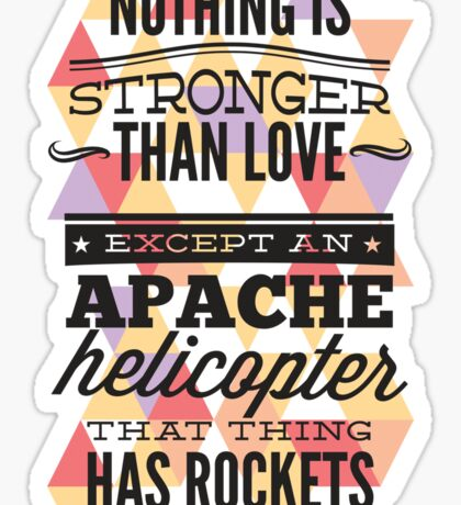 Nothing Is Stronger Than Love Sticker