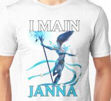 I main Janna - League of Legends Unisex T-Shirt