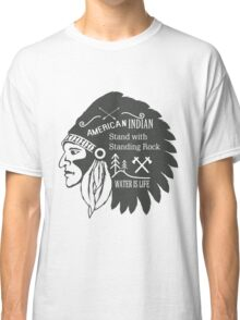 American Indian - Standing Rock Classic T-Shirt