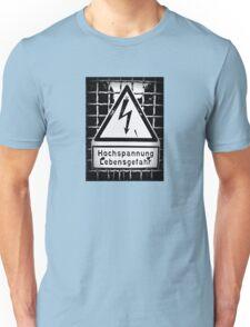 hochspannung lebensgefahr Unisex T-Shirt