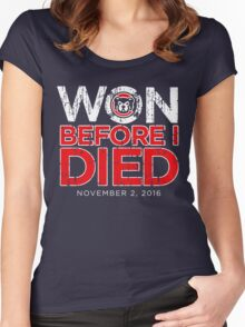 Chicago Cubs - Won Before I Died Women's Fitted Scoop T-Shirt