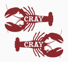 That Cray Cray Crayfish Crustacean by TheShirtYurt