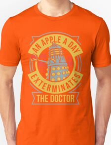An Apple A Day Exterminates The Doctor Unisex T-Shirt