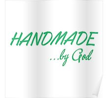 Handmade by God   Poster