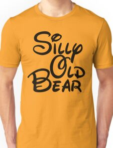 silly old bear 3 Unisex T-Shirt