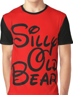 silly old bear 3 Graphic T-Shirt