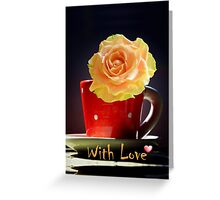 "Rose in a tea cup and ""With Love"" text Greeting Card"