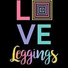« LOVE leggings LLR 2 » par mandalaole