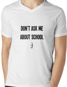 Don't Ask Mens V-Neck T-Shirt
