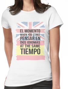 El Momento (Brit Version) Womens Fitted T-Shirt