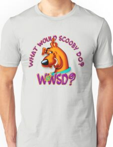 What Would Scooby Doo? - WhatIf Design and More Unisex T-Shirt