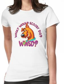 What Would Scooby Doo? - WhatIf Design and More Womens Fitted T-Shirt