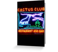 cactus club - neon sign Greeting Card