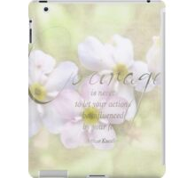 courage quote-inspirational iPad Case/Skin