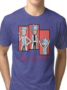 Good Rick. Bad Rick. And The Tiny Rick! Tri-blend T-Shirt