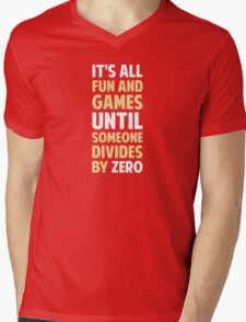 Dividing By Zero Is Not A Game Mens V-Neck T-Shirt