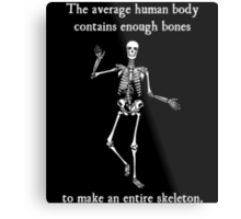 Skeleton Bones in the Average Human Body Metal Print
