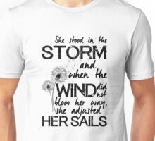 She stood in the storm...beautiful quote Unisex T-Shirt