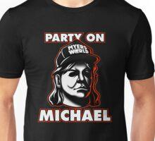 Party on, Michael! Unisex T-Shirt