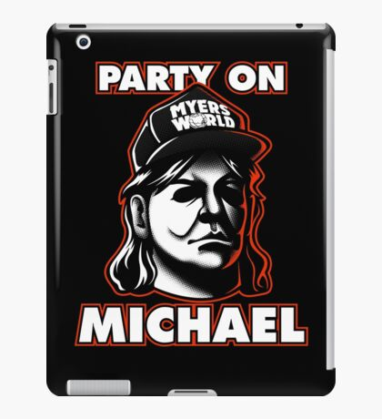 Party on, Michael! iPad Case/Skin
