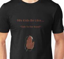90s Kids Be Like #8 Unisex T-Shirt