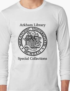 Miskatonic University - Arkham Library Special Collections Long Sleeve T-Shirt