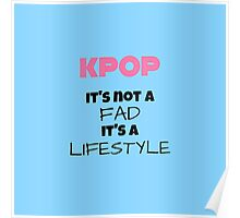 Kpop Is Lifestyle - TEAL Poster