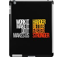Harder Better Faster Stronger (Dark Background) iPad Case/Skin