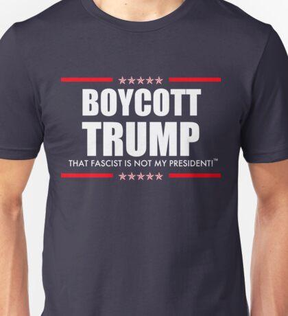 Boycott Trump Not My President Unisex T-Shirt