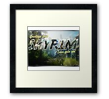 Greetings from Skyrim! Framed Print