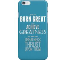 Greatness iPhone Case/Skin