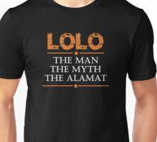 Lolo: The Man, The Myth, The Alamat Unisex T-Shirt