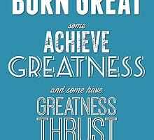 Greatness by SgtGrammar