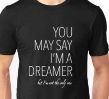 John Lennon quote song (Imagine) - white text Unisex T-Shirt