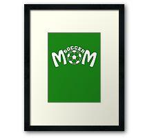 SOCCER MOM Framed Print
