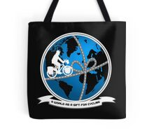 A world as a gift for cycling Tote Bag