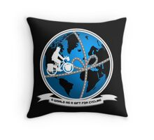 A world as a gift for cycling Throw Pillow