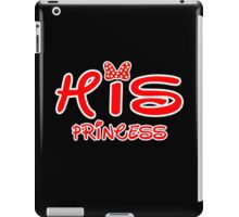 HIS PRINCESS iPad Case/Skin