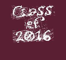 Class of 2016 Unisex T-Shirt