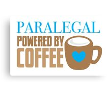 Paralegal powered by coffee Canvas Print