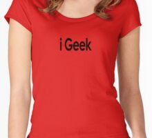 i-Geek Cool Shirt Top Design T Women's Fitted Scoop T-Shirt